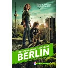 BERLIN. Zorii din Alexanderplatz (vol.2 din seria BERLIN)