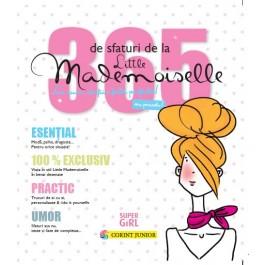 365 de sfaturi de la Little Mademoiselle sau cum să fii o fată perfectă