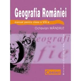Geografia României - Manual pentru clasa a VIII-a