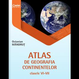 Atlas de geografie generală pentru clasele VI-VII