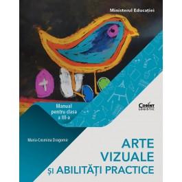 Arte vizuale și abilități practice. Manual pentru clasa a III-a