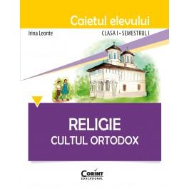 Caietul elevului clasa I, semestrul I - Religie Cultul Ortodox