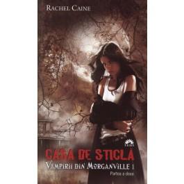 Casa de sticlă (Vampirii din Morganville, vol.I, partea a II-a) - editie de buzunar