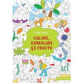 Desene magice. Culori, simboluri şi fructe