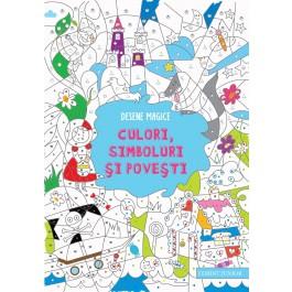 Desene magice. Culori, simboluri şi poveşti