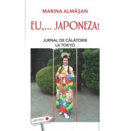 EU... JAPONEZA! Jurnal de călătorie la Tokyo