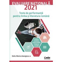 Evaluare nationala 2021. Teste de performanta pentru limba si literatura romana