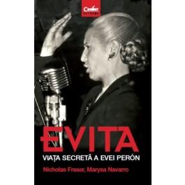 EVITA. Viața secretă a Evei Perón