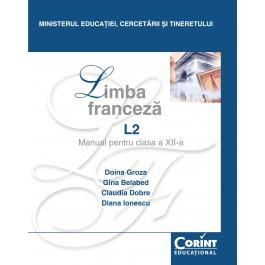 Limba franceză L2 - Manual pentru clasa a XII-a