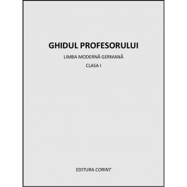 Ghidul profesorului - Limba germana clasa I