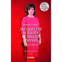 Jacqueline Bouvier Kennedy Onassis. Povestea nespusă