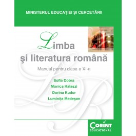 Limba şi literatură română / Dobra - Manual pentru clasa a XI-a