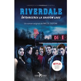 Riverdale. Întoarcerea la Shadow Lake (vol.2)