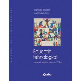 Educaţie tehnologică/Bogdan - Manual pentru cls. a VIII-a