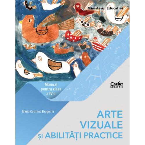 Arte vizuale și abilități practice. Manual pentru clasa a IV-a