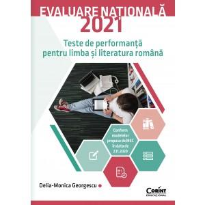 Evaluare națională 2021. Teste de performanță pentru limba și literatura română