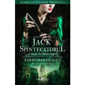 Jack Spintecătorul. Crimele din Whitechapel (vol.1 din seria Anchetele lui Audrey Rose)
