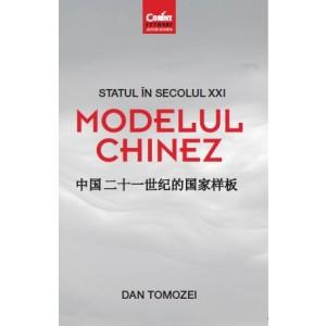 Statul în secolul XXI - Modelul chinez