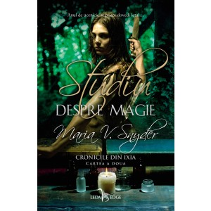 Studiu despre magie (vol.2 din Cronicile din Ixia)