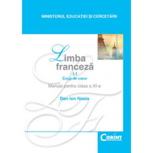 Limba franceză L1 - Manual pentru clasa a XI-a