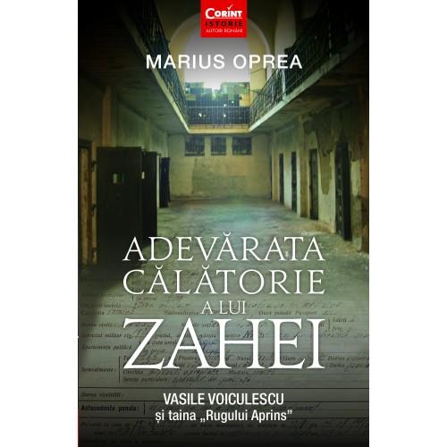"""Adevarata calatorie a lui Zahei. Vasile Voiculescu si taina """"Rugului Aprins"""""""