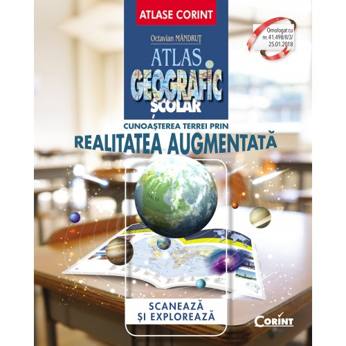 Cunoasterea Terrei prin realitatea augmentata - Atlas geografic scolar