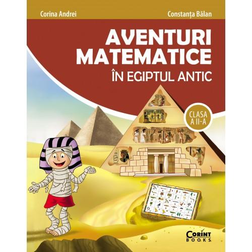 Aventuri matematice în Egiptul Antic - clasa a II-a