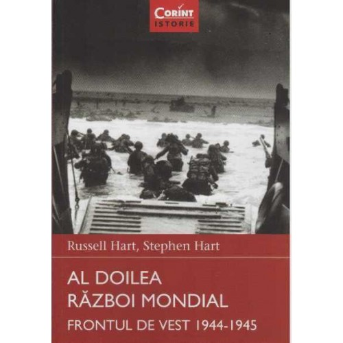 AL DOILEA RAZBOI MONDIAL. FRONTUL DE VEST 1944-1945