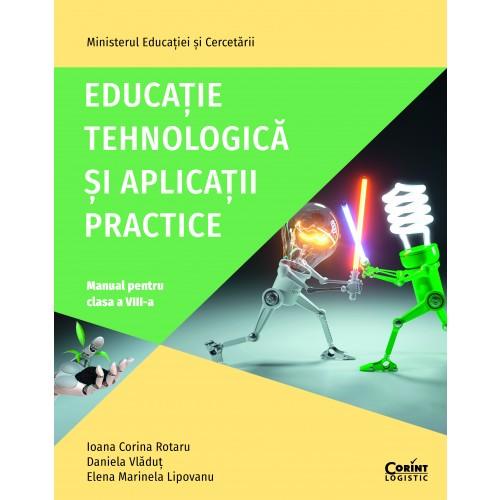 Educație tehnologică și aplicații practice. Manual pentru clasa a VIII-a