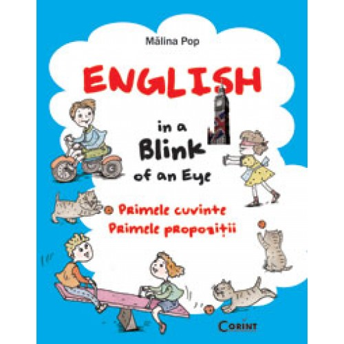 English in a blink of an eye. Primele cuvinte, primele propozitii