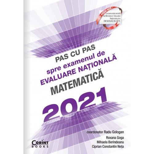 Pas cu pas spre examenul de evaluare națională - Matematică 2021