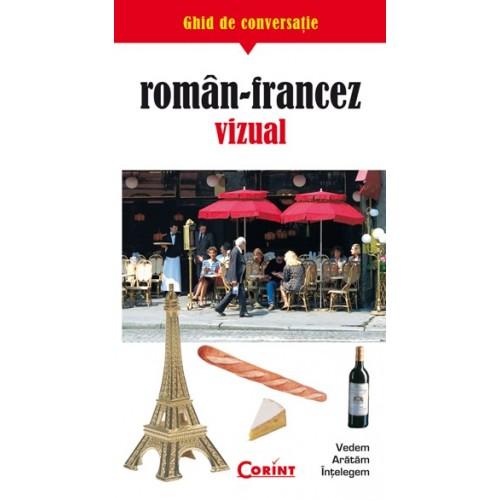 GHID DE CONVERSATIE ROMAN-FRANCEZ VIZUAL