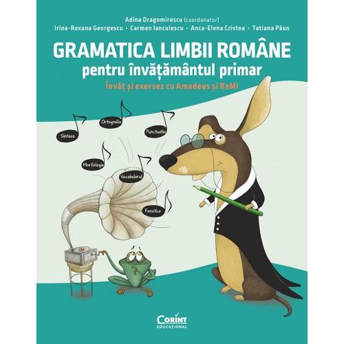 Titlu și subtitlu Gramatica limbii române pentru învățământul primar. Învăț și exersez cu Amadeus și ReMi