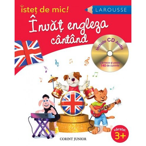Învăţ engleza cântând (Isteţ de mic)