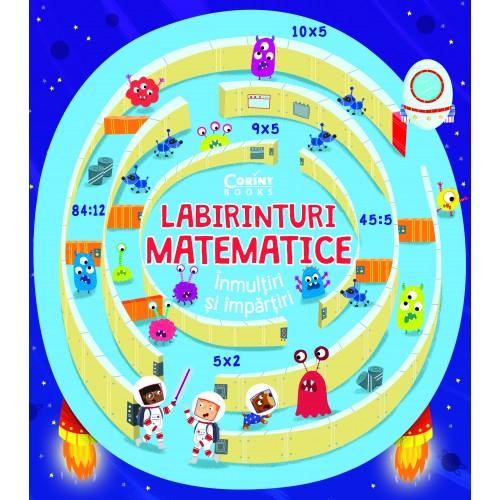 Labirinturi matematice – Înmulțiri și împărțiri