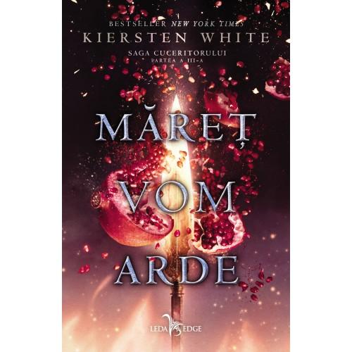 Maret vom arde (Saga cuceritorului, partea a III-a)