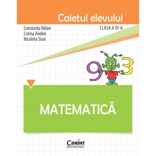 Matematică. Caietul elevului pentru clasa a III-a
