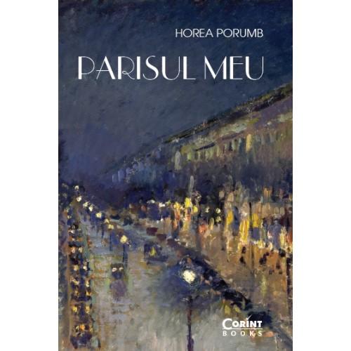 Parisul meu. Din jurnalul unui francez prin adopţie