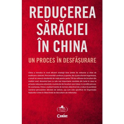 Reducerea sărăciei în China. Un proces în desfășurare