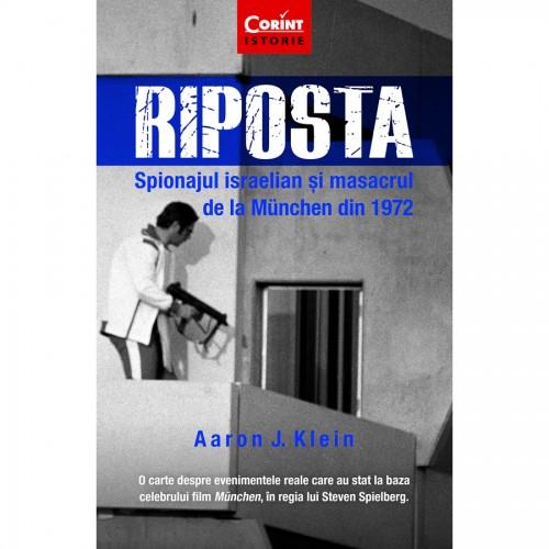 Riposta. Spionajul israelian și masacrul de la München din 1972