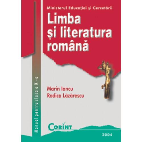 Limba şi literatura română / Iancu - Manual pentru clasa a IX-a