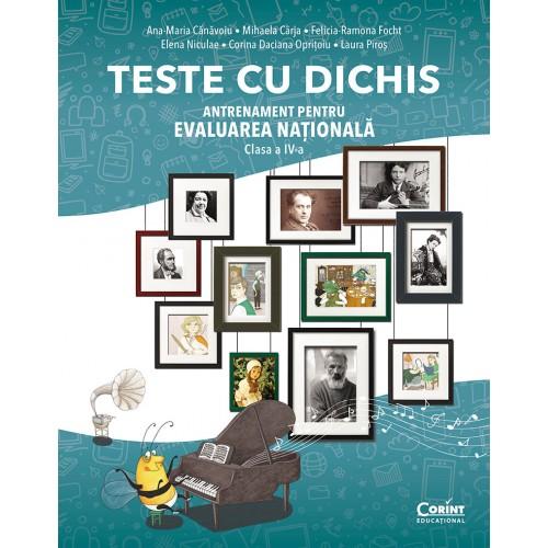 TESTE CU DICHIS. Antrenament pentru EVALUAREA NAȚIONALĂ – Clasa a IV-a