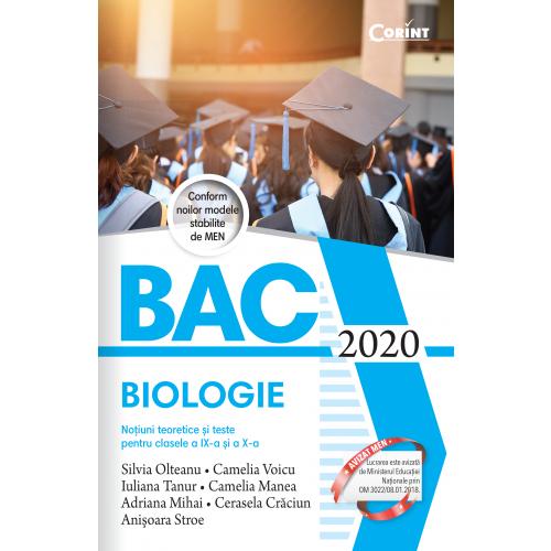 Bacalaureat 2020 - Biologie. Notiuni teoretice si teste pentru clasele a IX-a si a X-a
