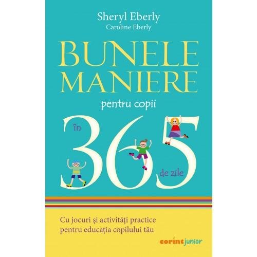 Bunele maniere pentru copii în 365 de zile