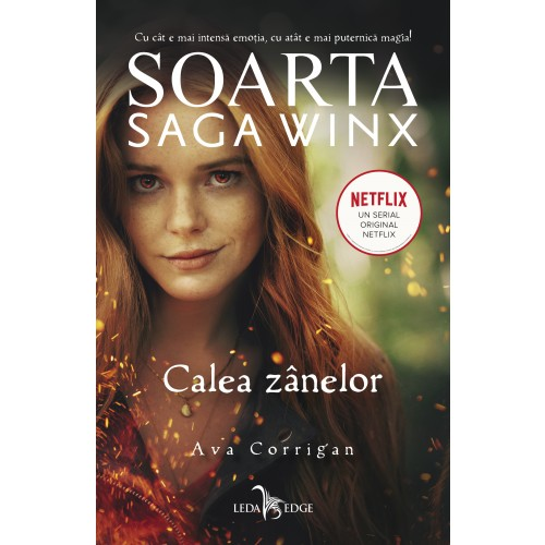 Soarta: Saga Winx. Calea Zanelor