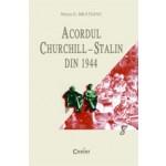 ACORDUL CHURCHILL-STALIN DIN 1944