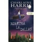 Moartea la Dallas (Vampirii Sudului, vol. 2) - editie de buzunar