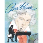 BEETHOVEN - UN ALBUM MUZICAL (cu CD muzical)