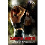 Sarutul mortii (Vampirii din Morganville, vol. 8)