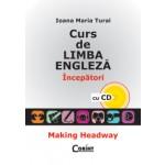 CURS DE LIMBA ENGLEZA. INCEPATORI (cu CD)